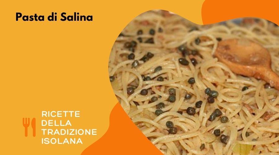 Pasta di Salina: la ricetta originale